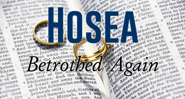 Hosea Week 1 - Betrothed Again Image