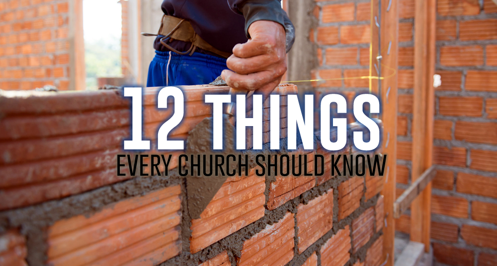12 Things Every Church Should Know