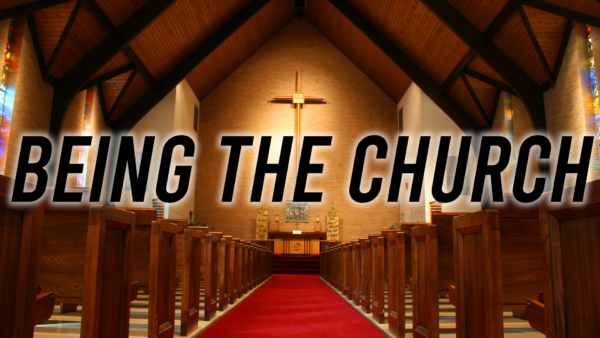 Being the Church in 2021